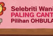 Infographic: Top 5 Selebriti Wanita Paling Cantik Pilihan OHBULAN!