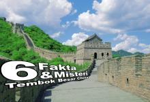 [Fakta OH!Some] Tembok Besar China, Di Sebalik Kemegahannya Tersimpan 1001 Rahsia..